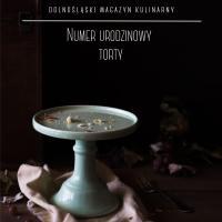 Dolnośląski Magazyn Kulinarny KOCIOŁ - Wydanie urodzinowe TORTY