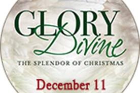 Glory Divine…The Splendor of Christmas