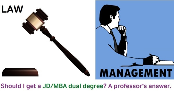 The JD/MBA Student A Professorial Perspective - Magoosh GMAT Blog