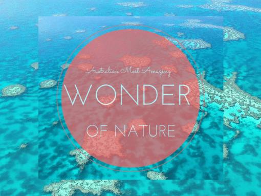 Australia's Most Amazing Wonder of Nature