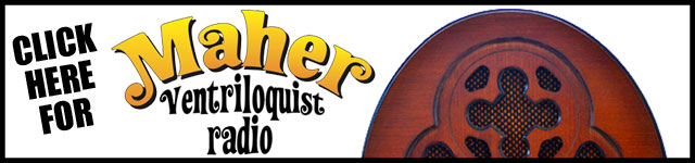 Maher Ventriloquist Radio - A weekly ventriloquism podcast