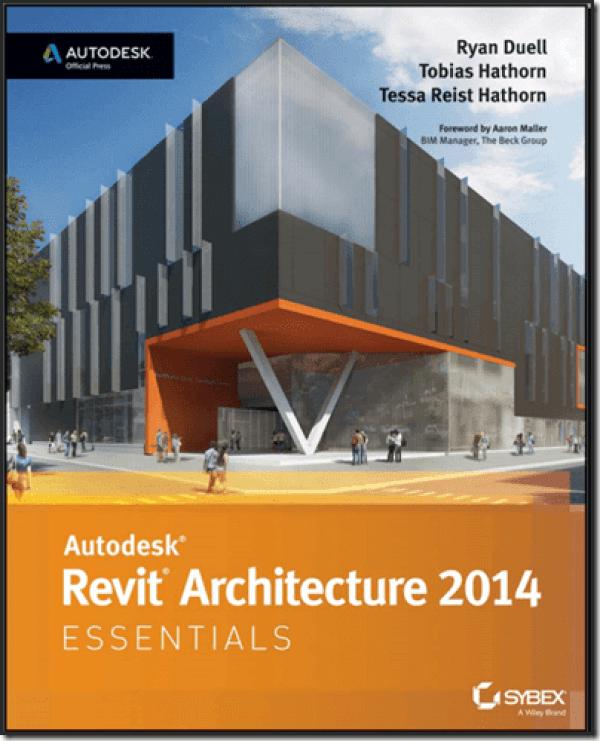 كتب ريفيت Revit Books: Autodesk Revit Architecture 2014 Essentials