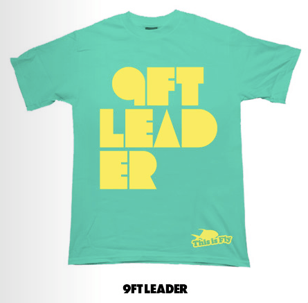 New This Is Fly 9Ft Leader T-Shirt