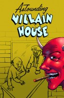AstoundingVillainHouse