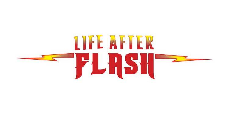 life-after-flash