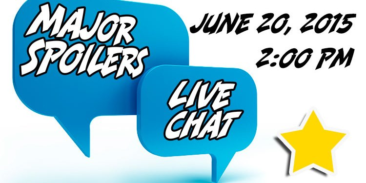 majorspoilerslivechatjune