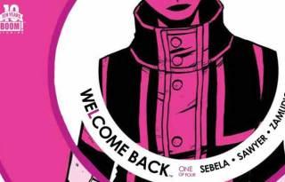 Wayne Hall, Wayne's Comics, Christopher Sebela, Ibrahim Mustafa, High Crimes, Welcome Back, BOOM! Studios, Monkeybraincomics.com, Jonathan Brandon Sawyer, Shawn Aldridge