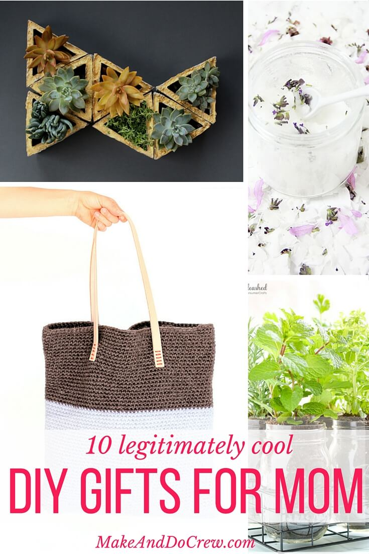 Awesome Diy Mother's Day Gifts 10 Simple And Modern Diy Gift Ideas For Cool Moms