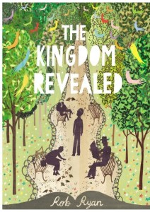 The Kingdom Revealed Rob Ryan