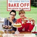 From the Bookcase: Great British Bake Off Big Book of Baking by Linda Collister