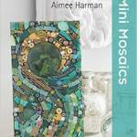 From the Bookcase: Mini Mosaics by Aimee Harman