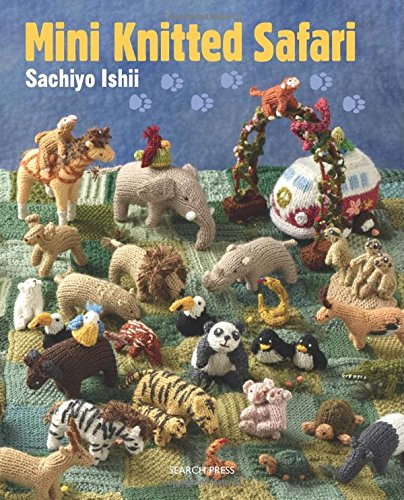 mini knitted safari by sachiyo ishii