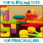 top 10 building toys for preschoolers