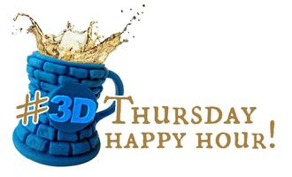 3D Thursday Pre-faire Happy Hour