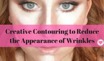 Creative Contouring: Easy Makeup Tips to Reduce Your Wrinkles
