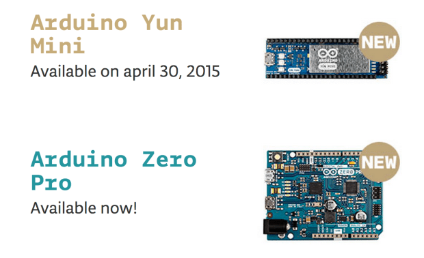 The arduino.org site is offering two new products. The Arduino Zero Pro is 'available now' while the Yún Mini will be available at the end of April.