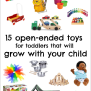 15 Awesome Open Ended Toys For Toddlers That Will Grow