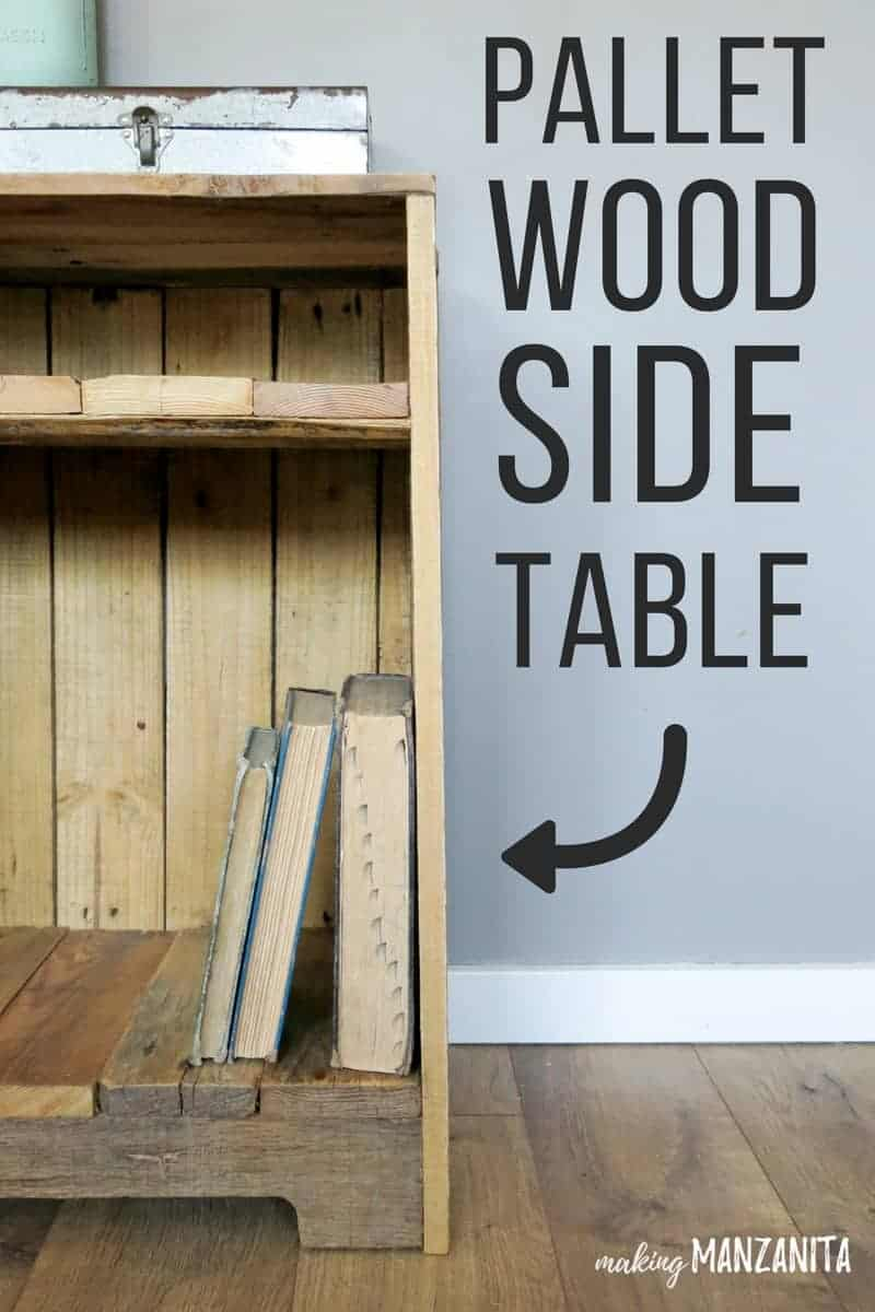 Diy Table With Pallets Pallet Wood Side Table With Rustic Style Making Manzanita