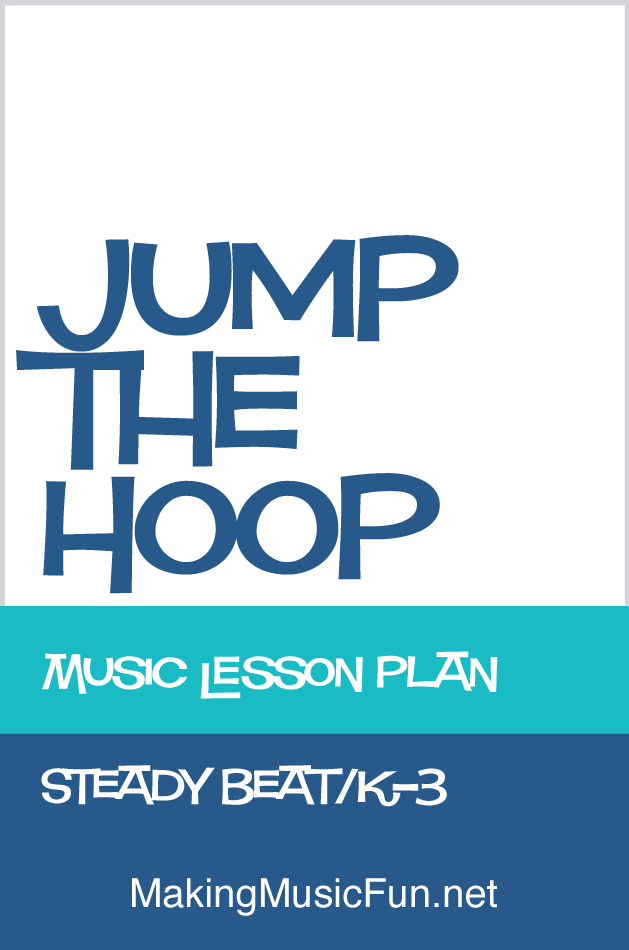 Jump the Hoop Free Music Lesson Plan (Steady Beat)