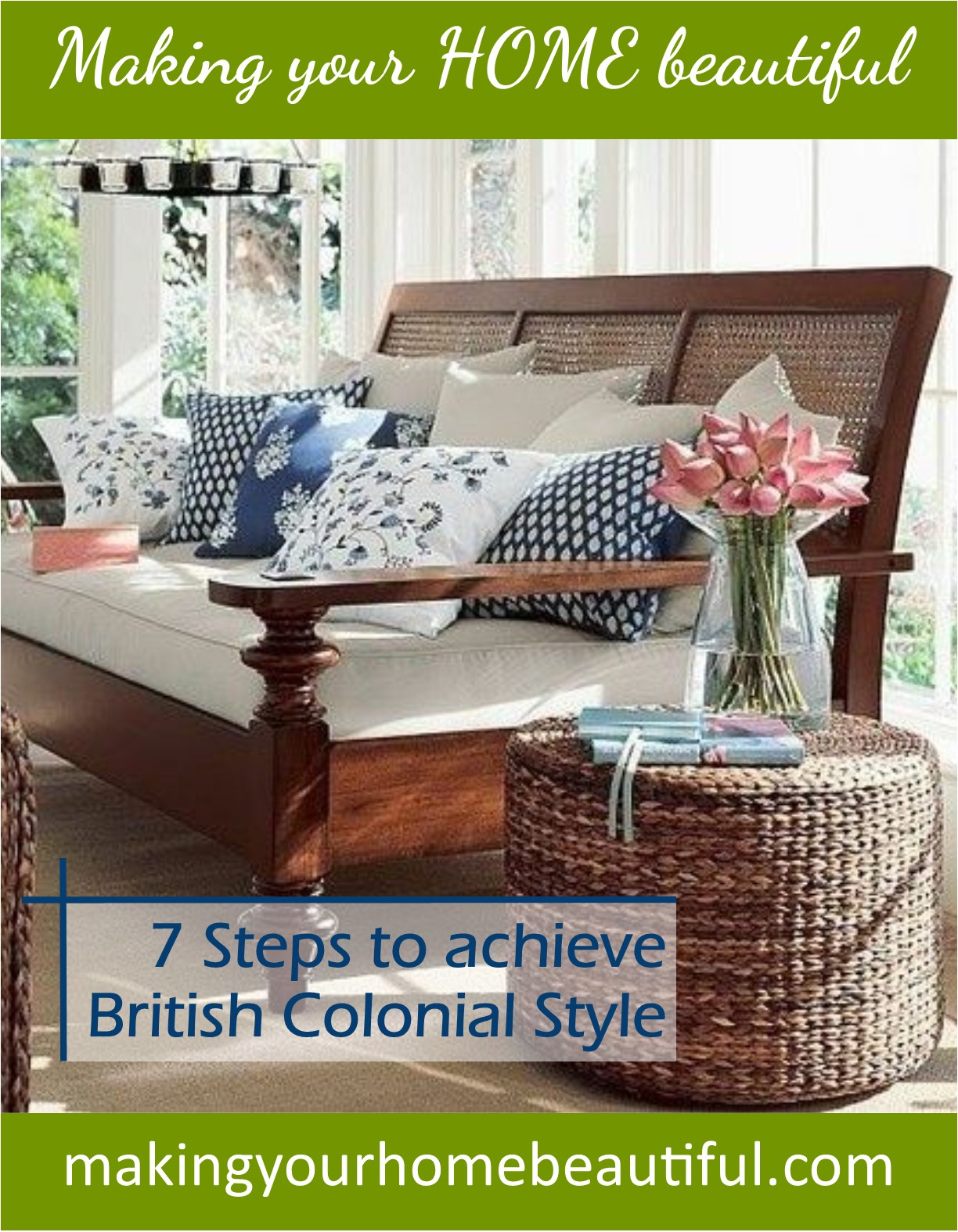 Plantation Furniture Australia British Colonial Style 7 Steps To Achieve This Look Making