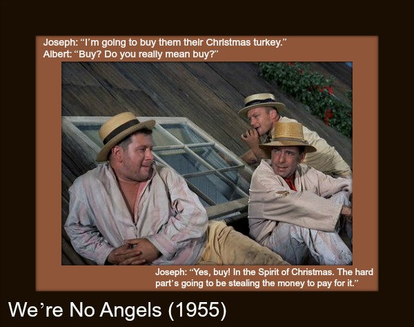 WereNoAngels Funny Christmas Movies Quotes