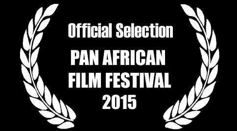 Official Selection Pan African Film Featival 2015
