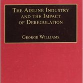 Airline Industry & the Impact of Deregulation