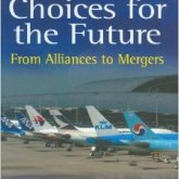 Airline Choices for the Future