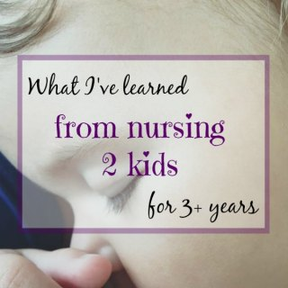 What I've learned from nursing 2 kids for 3+ years1