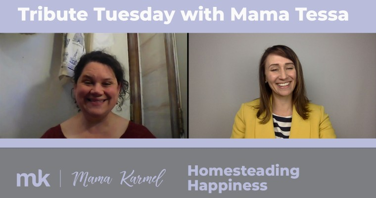 Tribute Interview with Tessa Zundel – Homesteading Happiness
