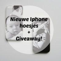 Mamashowt: Gepersonaliseerde IPhone hoesjes + Giveaway!