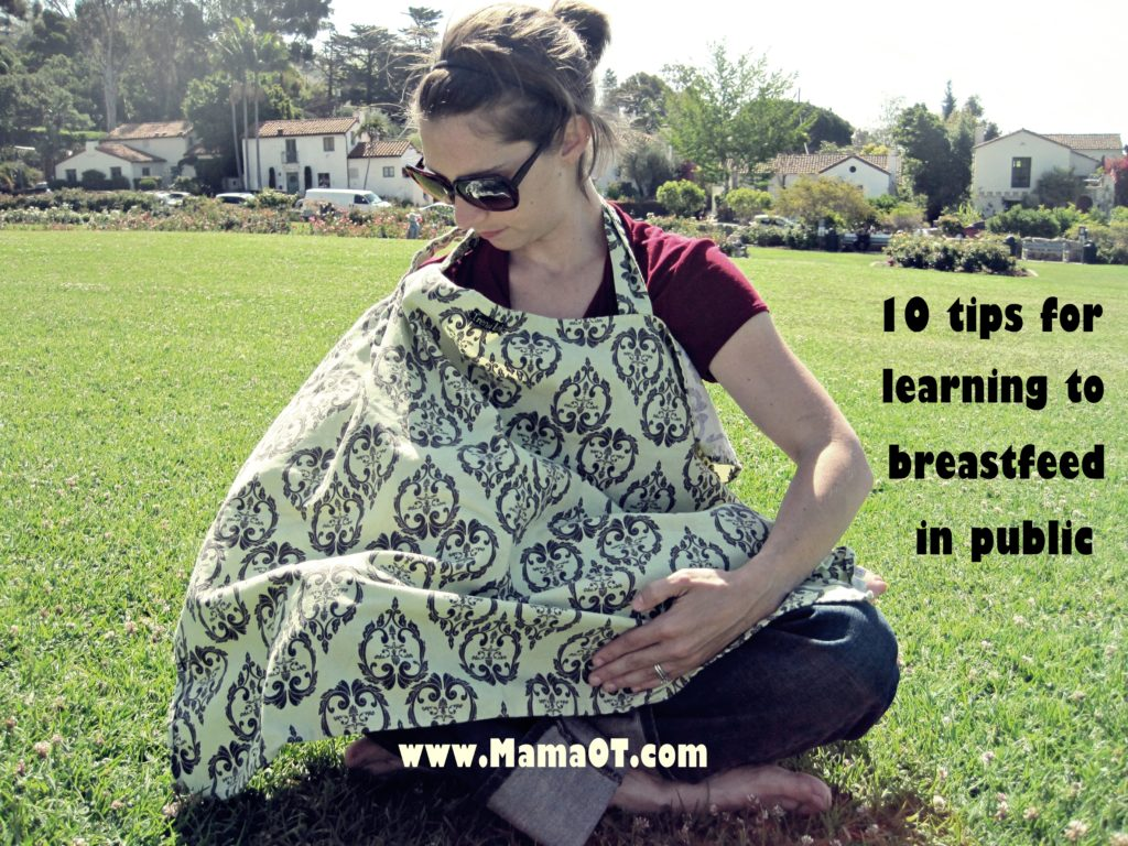 Public Tips 10 Tips For Learning To Breastfeed In Public Mama Ot