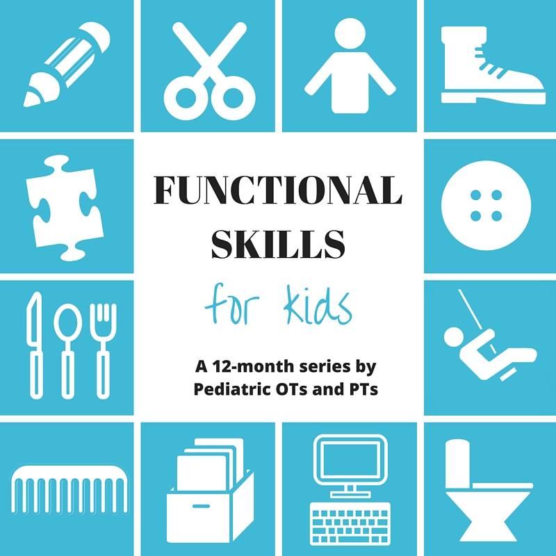 Functional Skills for Kids - Mama OT