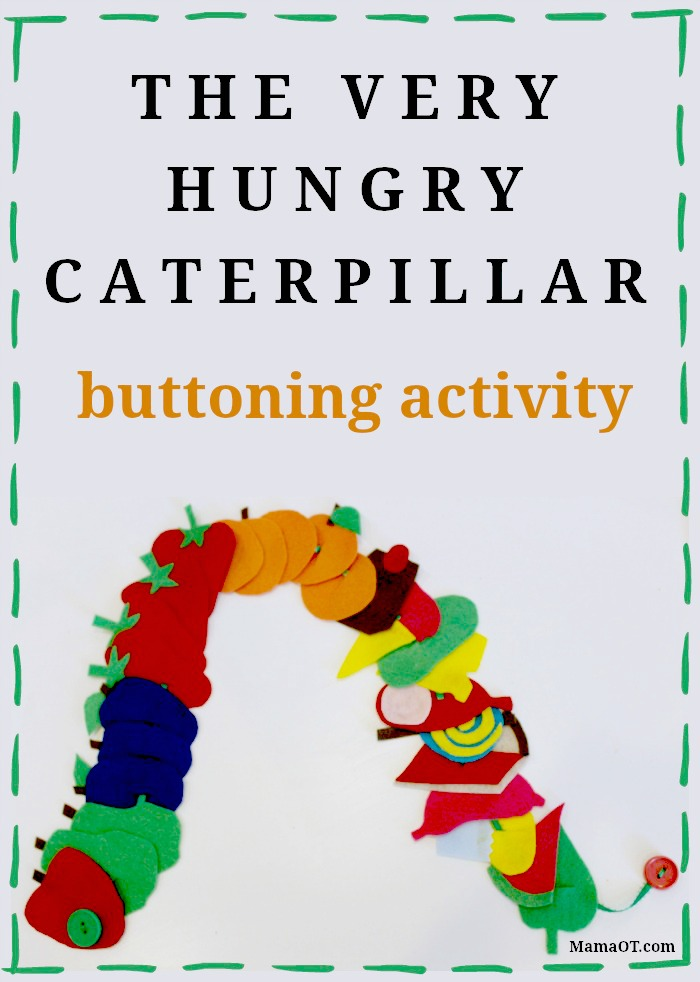 Very Hungry Caterpillar Fine Motor Buttoning Activity