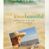 {Litfuse Publicity Group Book Review} And It Was Beautiful by Kara Tippetts