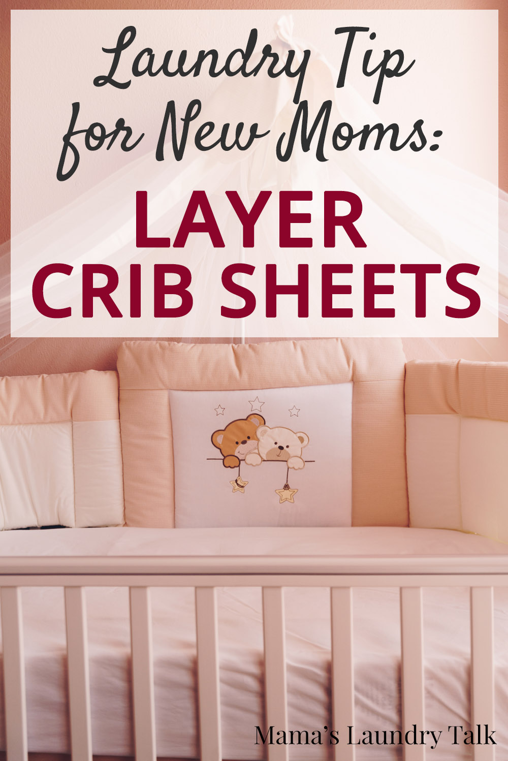 Baby Cradle Sheets Layering Crib Sheets A Laundry Tip For New Moms Mama S