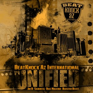 MeccaGodZilla featured on UNIFIED the Album by BeatKnock'Az International