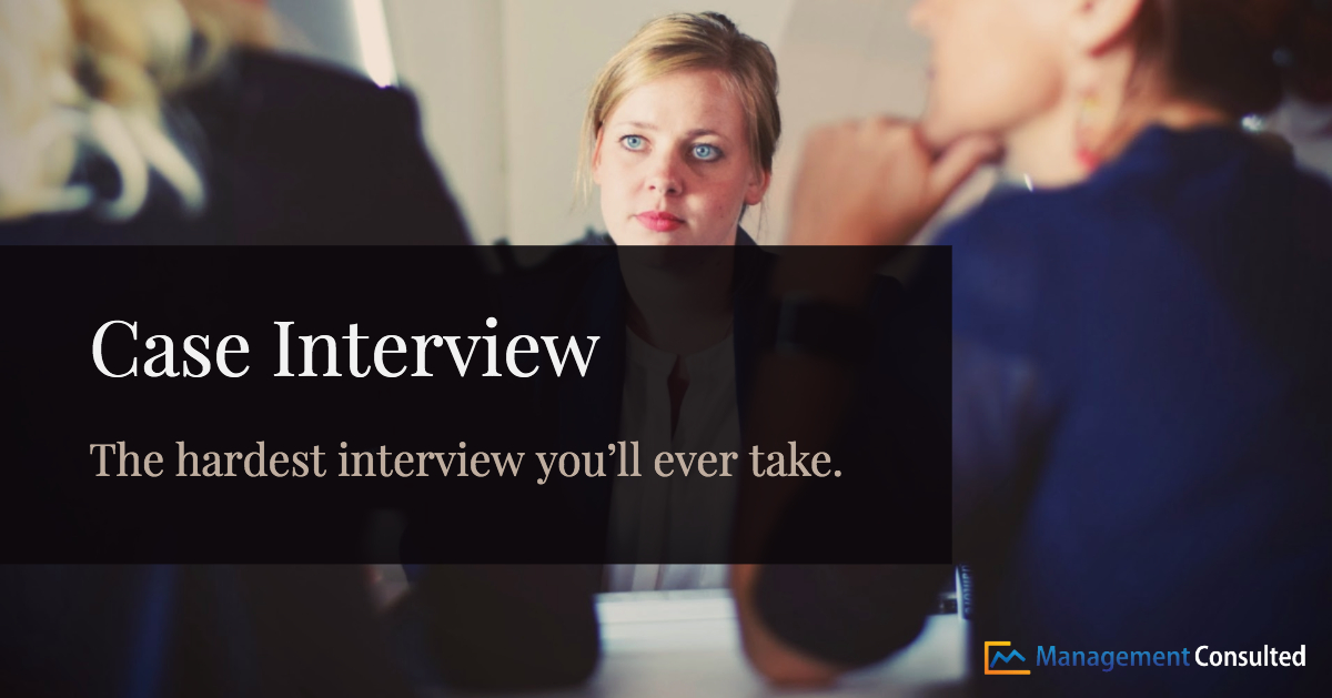 What Case Interviews Are - Management Consulted