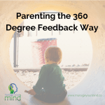 Parenting the 360 Degree Feedback Way