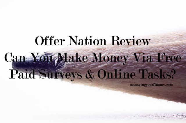 Offer Nation Review - Can You Make Money Via Online Tasks? - what can you offer me