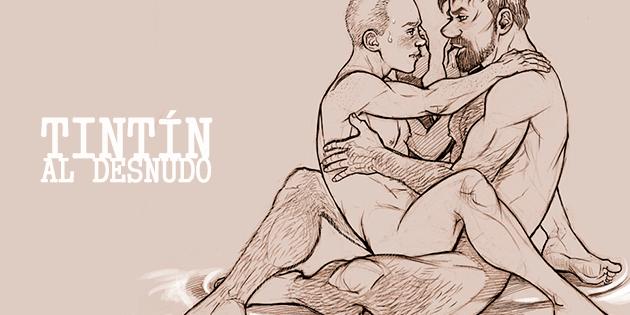 Las aventuras eróticas sin contar de Tintín
