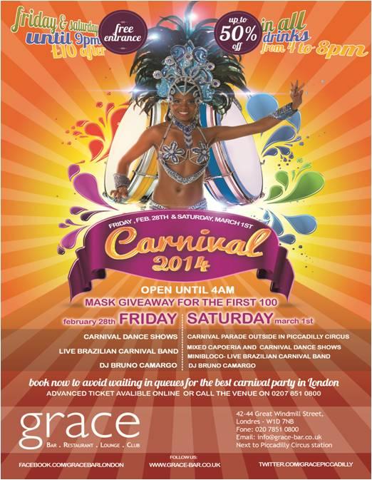 Grace Carnival Great Windmill Street London W1