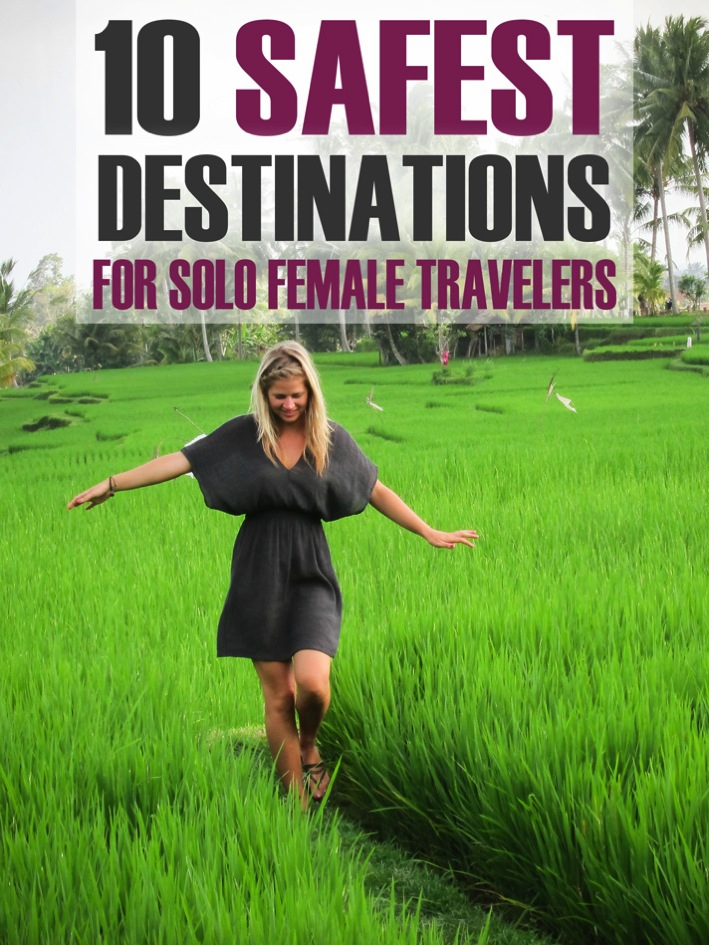 10 Safest Destinations for Solo Female Travelers  The Blonde Abroad  Top Travel Blog Posts of 2014 by Soical Shares