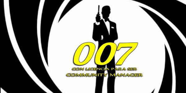 8 Razones por las que 007 sería Community Manager