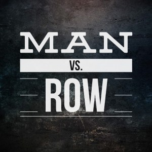 Man vs Row