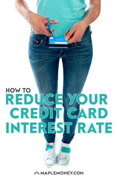 How to Reduce Your Credit Card Interest Rate