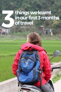 3 Things We Learnt on Our First 3 Months of Travel