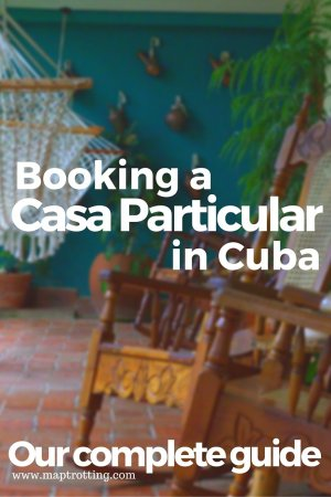 Our complete guide to booking a Casa Particular in Cuba