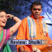 Review: Dholki (Marathi Movie) – Doesn't sound well