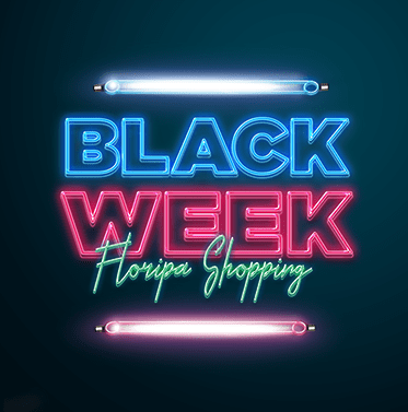 Black Week – Floripa Shopping
